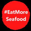 #EatMoreSeafood